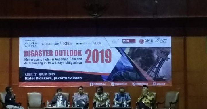 DMII dan ACT Menggelar Disaster Outlook 2019