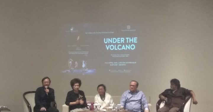 UNDER THE VOLCANO Akan Tampil di Ciputra Artpreneur 4-5 April 2020.