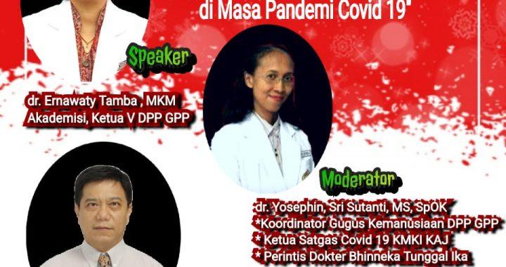 """DPP GPP Menggelar Seminar Online Dengan Tema Quo Vadis Kebangkitan Nasional: """"Perspektif Kesehatan Masyarakat Dalam Masa Pandemi Covid 19"""""""